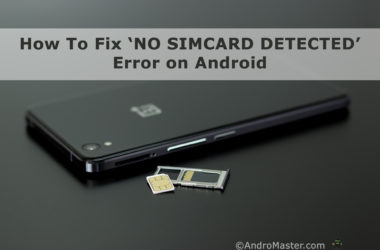 How to fix No sim card detected error on android phone