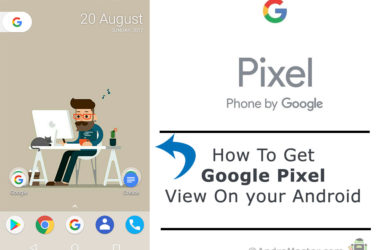 How to get Google Pixel look on your android phone