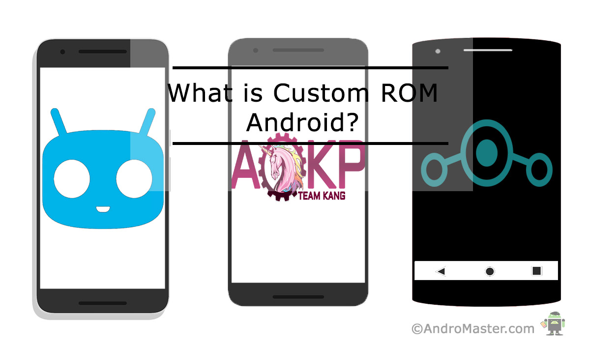 What is custom ROM Android