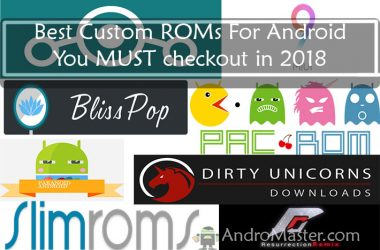 Best Custom ROM for Android 2018